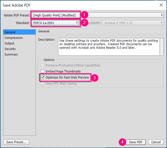 Select High Quality Print under Adobe PDF Preset, and use the Standard PDF/X-1a:2001 for high-quality printing.